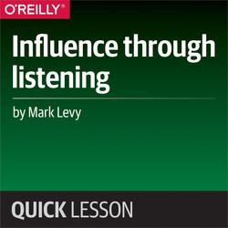 Influence through listening