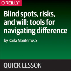 Blind spots, risks, and will: tools for navigating difference