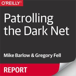 Patrolling the Dark Net