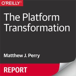 The Platform Transformation