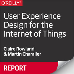 User Experience Design for the Internet of Things