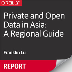 Private and Open Data in Asia: A Regional Guide