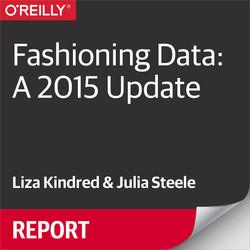 Fashioning Data: A 2015 Update