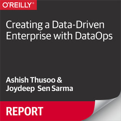 Creating a Data-Driven Enterprise with DataOps