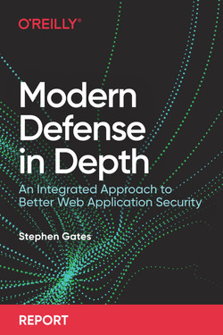 Modern Defense in Depth