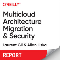 Multicloud Architecture Migration and Security