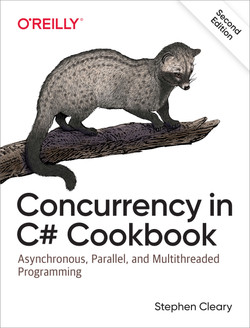 Concurrency in C# Cookbook, 2nd Edition