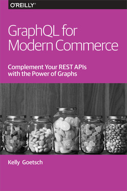 GraphQL for Modern Commerce