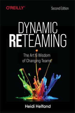 Dynamic Reteaming, 2nd Edition