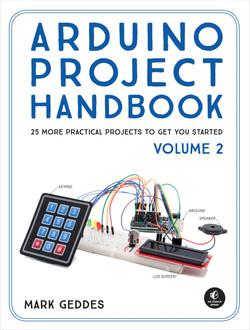 Arduino Project Handbook, Volume II