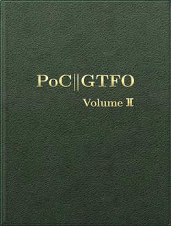 PoC or GTFO, Volume 2