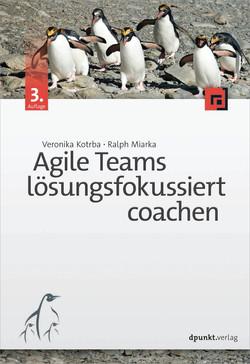 Agile Teams lösungsfokussiert coachen, 3rd Edition