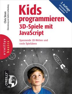 Kids programmieren 3D-Spiele mit JavaScript, 2nd Edition