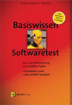 Basiswissen Softwaretest , 6th Edition