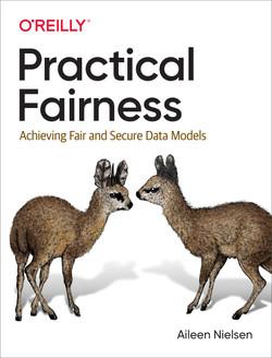 Practical Fairness