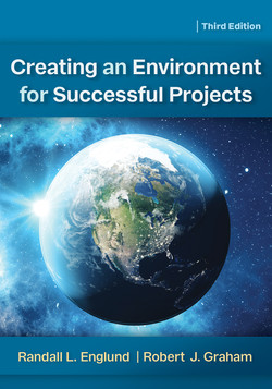 Creating an Environment for Successful Projects, 3rd Edition, 3rd Edition