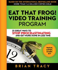 Eat That Frog! Video Training Program