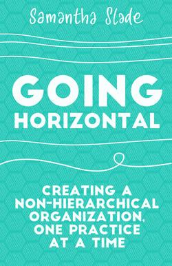 Going Horizontal
