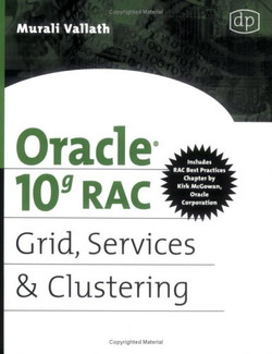 Oracle 10g RAC Grid, Services & Clustering