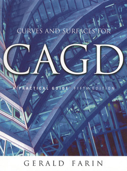 Curves and Surfaces for CAGD, 5th Edition