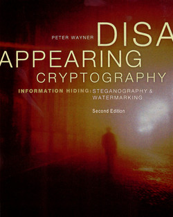 Disappearing Cryptography, 2nd Edition