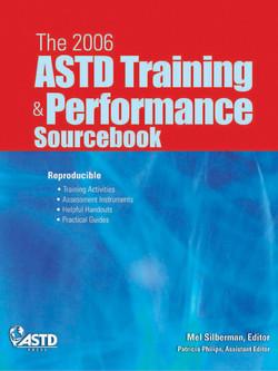 The 2006 ASTD Training & Performance Sourcebook