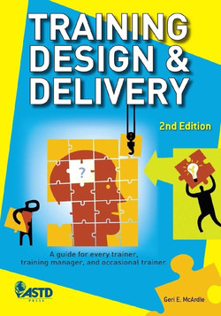 Training Design and Delivery 2nd Edition