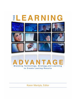 The Learning Advantage: Blending Technology, Strategy, and Learning to Create Lasting Results