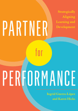 Partner for Performance: Strategically Aligning Learning and Development