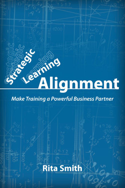 Strategic Learning Alignment: Make Training a Powerful Business Partner