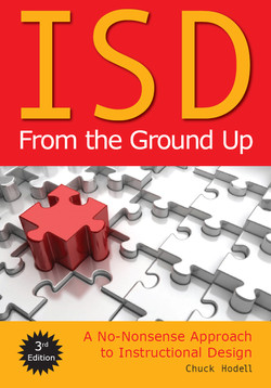 ISD From the Ground Up: A No-Nonsense Approach to Instructional Design