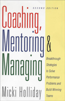 Coaching, Mentoring and Managing: A Coach Guidebook