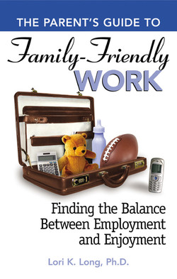 The Parent's Guide to Family Friendly Work