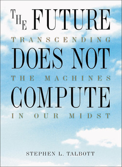 The Future Does Not Compute
