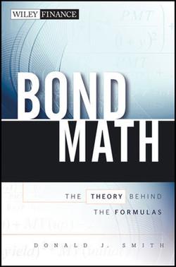 BOND MATH: The Theory Behind the Formulas