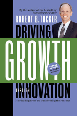 Driving Growth Through Innovation, 2nd Edition