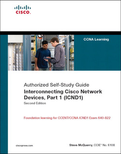 Authorized Self-Study Guide Interconnecting Cisco Network Devices, Part 1 (ICND1), Second Edition