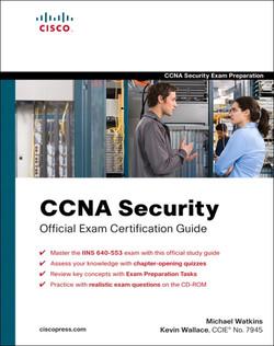 CCNA Security Official Exam Certification Guide (Exam 640-553)
