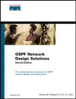 OSPF Network Design Solutions, Second Edition
