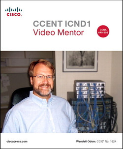 CCENT ICND1 Video Mentor, Streaming Video, 2/e