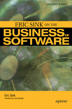 ERIC SINK ON THE BUSINESS OF SOFTWARE