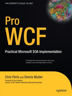 Pro WCF: Practical Microsoft SOA Implementation
