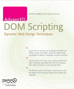 AdvancED DOM Scripting: Dynamic Web Design Techniques