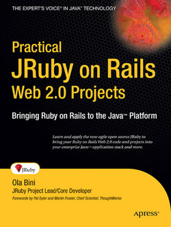 Practical JRuby on Rails Web 2.0 Projects: Bringing Ruby on Rails to Java™ Platform