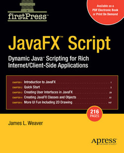 JavaFX™ Script: Dynamic Java™ Scripting for Rich Internet/Client-Side Applications