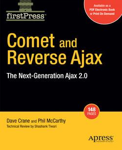 Comet and Reverse Ajax: The Next-Generation Ajax 2.0