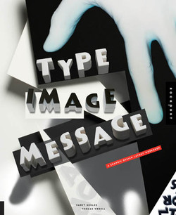 Type, Image, Message: A Graphic Design Layout Workshop