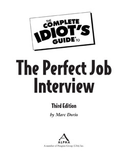 The Complete Idiot's Guide® To The Perfect Job Interview