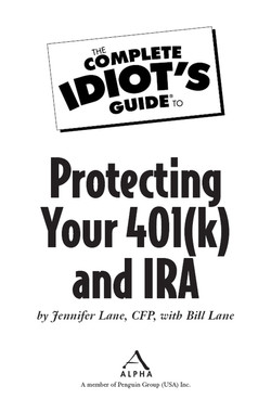 The Complete Idiot's Guide® To Protecting Your 401(k) and IRA
