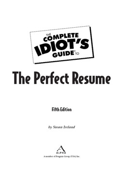 The Complete Idiot's Guide® To The Perfect Resume